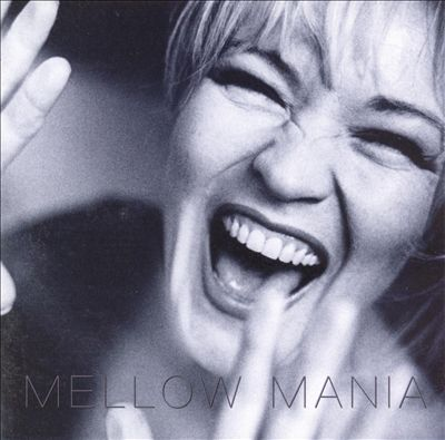 Mellow Mania album cover
